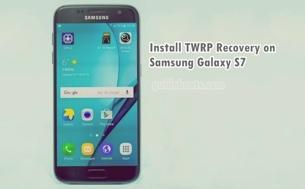Install Samsung Galaxy S7 TWRP Custom Recovery