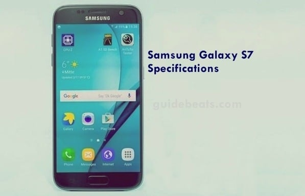 Samsung Galaxy S7 Full Specifications and concise overview