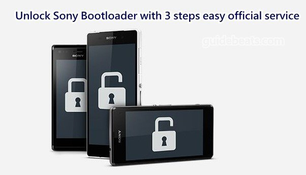 Unlock Sony Bootloader with 3 steps easy official service