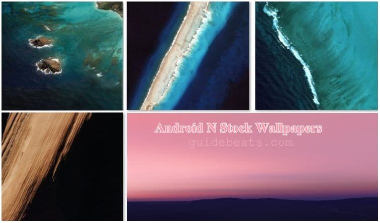 Android N Stock Wallpapers Developer Preview 3rd Full Pack HD Quality