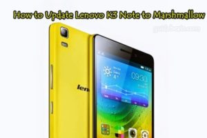 How to Update Lenovo K3 Note to Marshmallow Manually