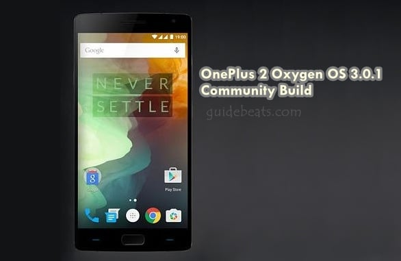 Update OnePlus 2 to Oxygen OS 3.0.1 Community Build Based
