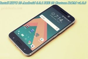Install HTC 10 Android 6.0.1 ICE 10