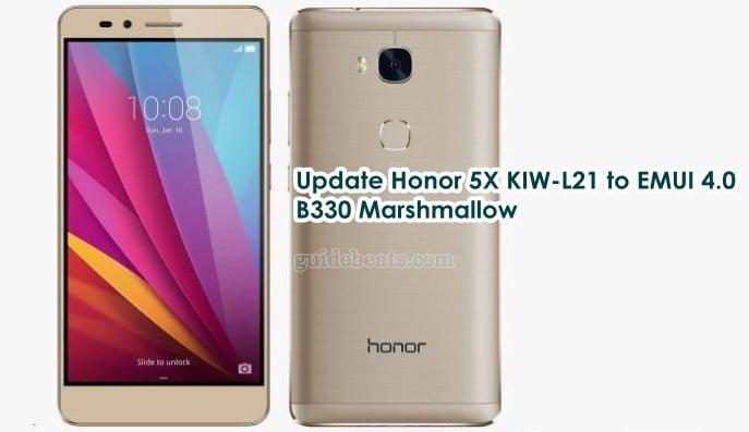 Update Honor 5X KIW-L21 to EMUI 4.0 B330 Marshmallow Firmware