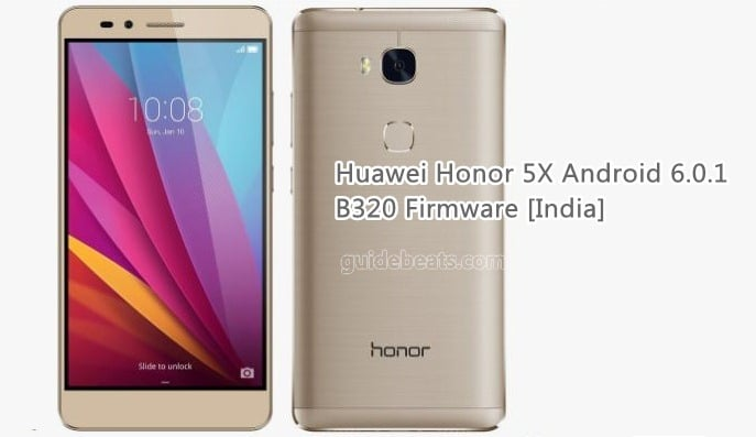 Update Huawei Honor 5X KIW-L22 to Android 6.0.1 B320 Firmware [India]