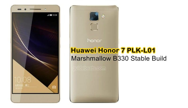 Upgrade Huawei Honor 7 PLK-L01 to Marshmallow B330 EMUI 4.0 Stable build [Europe]