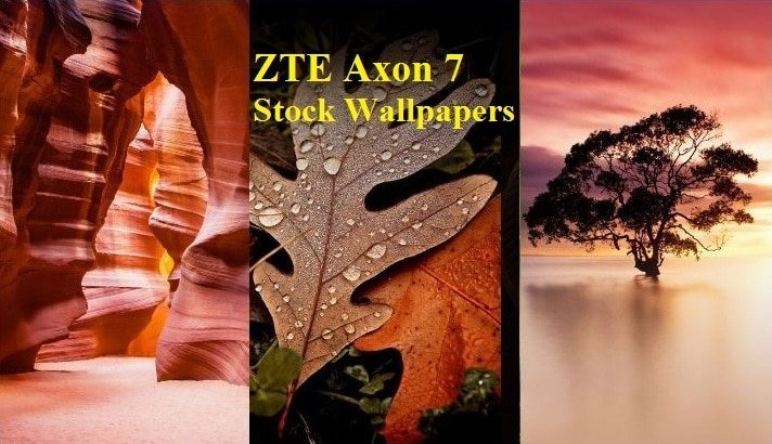 ZTE Axon 7 Stock Wallpapers