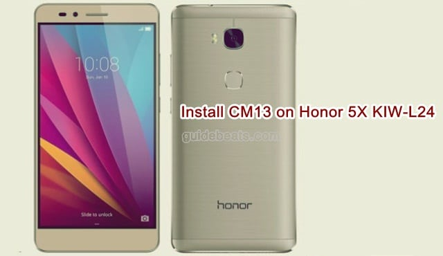 Install CM13 Official Custom ROM on Huawei Honor 5X KIW-L24