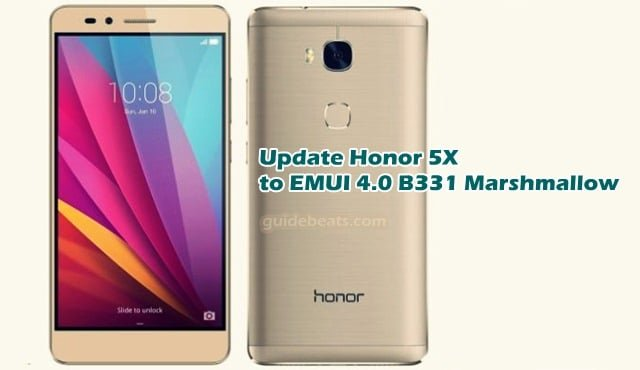 Update Huawei Honor 5X KIW-L24 to Android 6.0.1 B331 Marshmallow EMUI 4.0 [US]