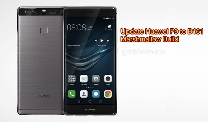 Update Huawei P9 [EVA-L09/ EVA-L19] to B161 Marshmallow Build [Europe]