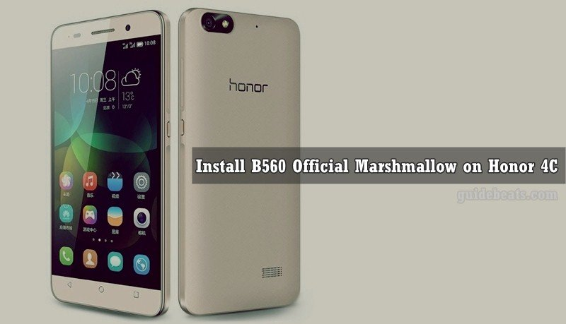 How to Install Honor 4C B560 Marshmallow Official Updates [CHM-U01]