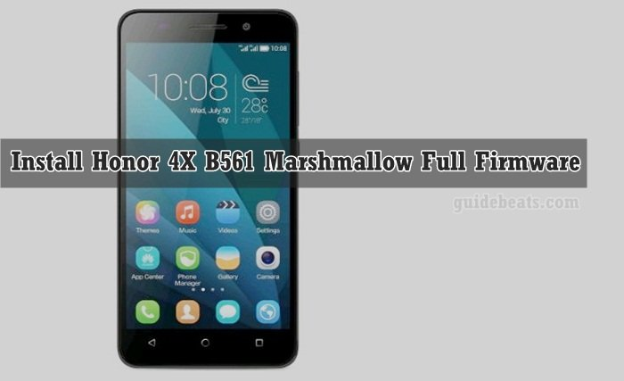 How to Install Honor 4X B561 Marshmallow Full Firmware [Che2