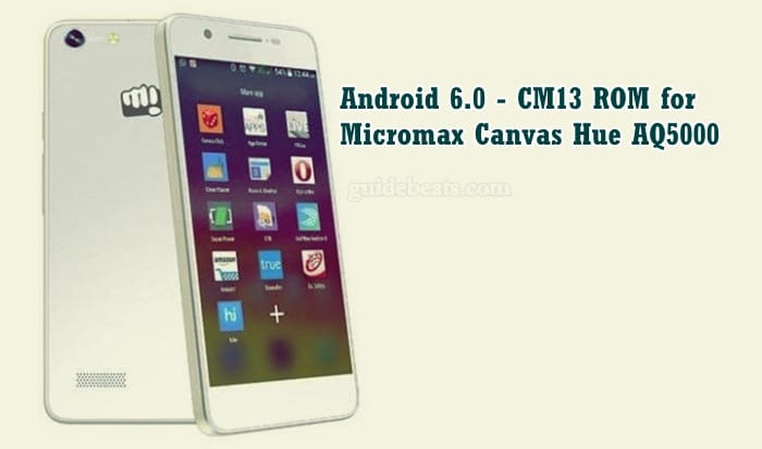 install-android-6-0-cm13-rom-for-micromax-canvas-hue-aq5000