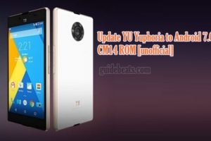 Update YU Yuphoria to Android 7.0 Nougat CM14 ROM [unofficial]