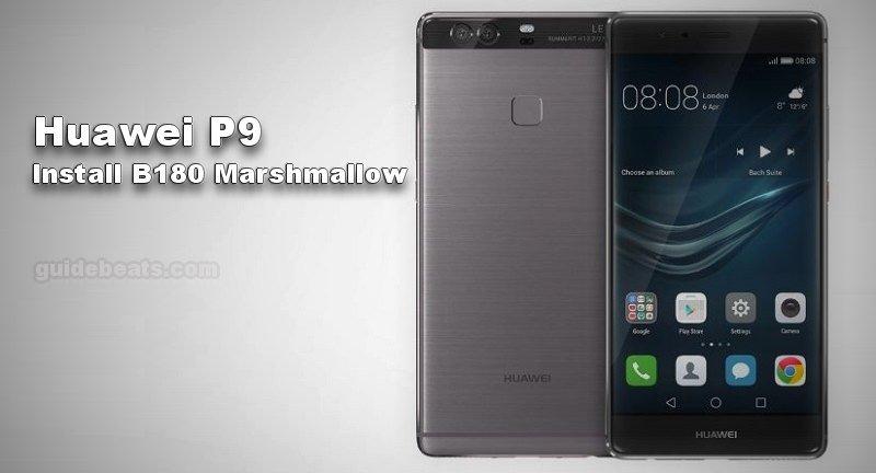 Install Huawei P9 B180 Marshmallow Firmware [EMUI 4.1.1] [EVA-L09]