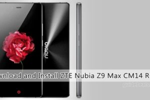 Download and Install ZTE Nubia Z9 Max CM14 ROM [Unofficial]