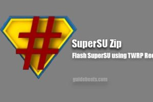 Flash SuperSU zip Latest Package and Root any Android Device