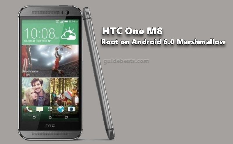 Root HTC One M8 Running Android 6.0 Marshmallow