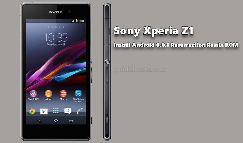 How to Install Xperia Z1 Android 6 0 1 Resurrection Remix