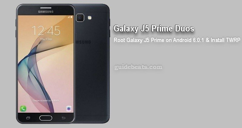 Root Galaxy J5 Prime Duos SM-G570FD on Android 6.0.1