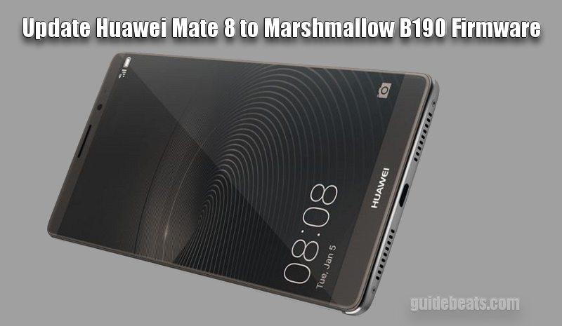 Install Mate 8 Marshmallow B190 Firmware