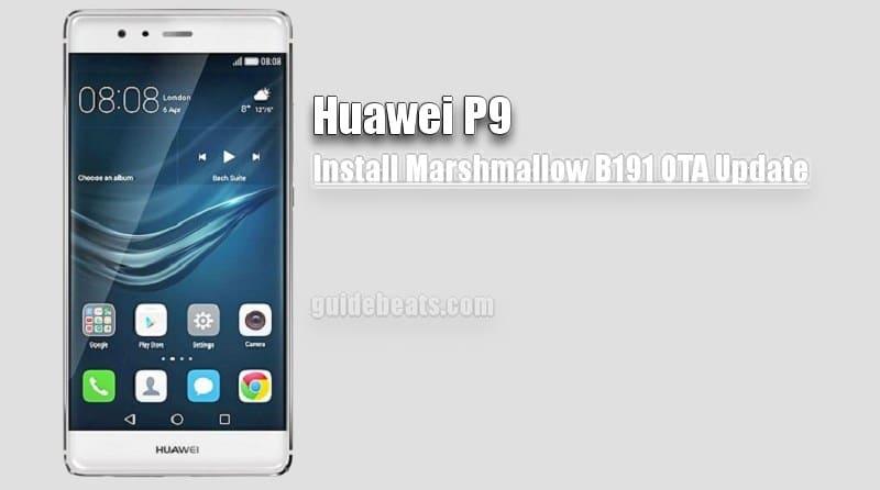 Install Huawei P9 Marshmallow B190 OTA Firmware [EVA-L19] [Asia]