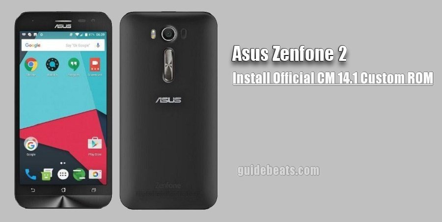 Download and Install Asus Zenfone 2 CM14.1 ROM [Laser/ Selfie]