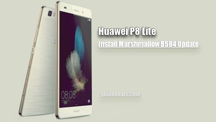 Install Huawei P8 Lite Marshmallow B584 Update [Dual SIM]