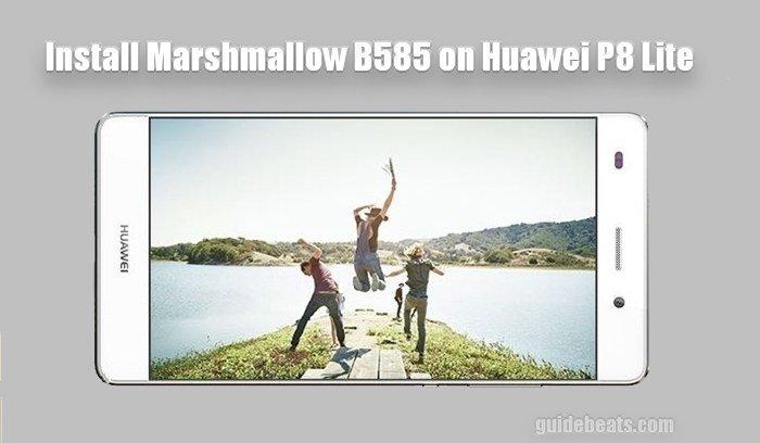 Install Huawei P8 Lite Marshmallow B585 Firmware