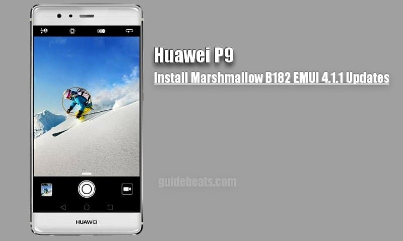 Install Huawei P9 Marshmallow B182 Update