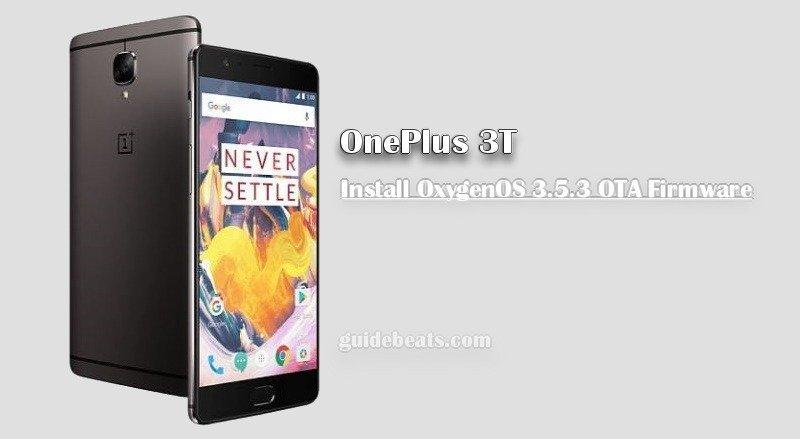 Install OnePlus 3T OxygenOS 3.5.3 OTA Firmware