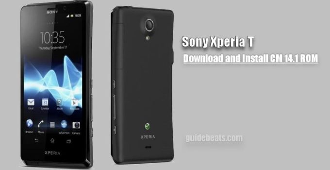 Install Sony Xperia T CM 14.1 Official ROM