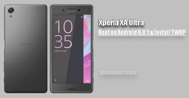 Install TWRP Recovery and Root Xperia XA Ultra on Android 6.0.1 Marshmallow