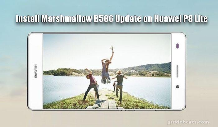 Install Huawei P8 Lite Marshmallow B586 Official Update