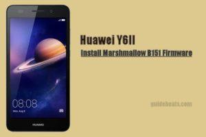 Install Huawei Y6II Marshmallow B151 Full Firmware