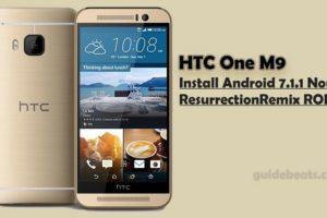 Install Nougat 7.1.1 on HTC One M9 ResurrectionRemix ROM