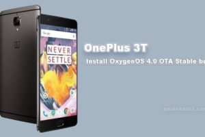 Install OnePlus 3T OTA OxygenOS 4.0 Stable build Manually