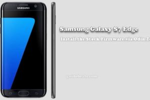 Install Stock Firmware Samsung Galaxy S7 Edge [SM-G935F]