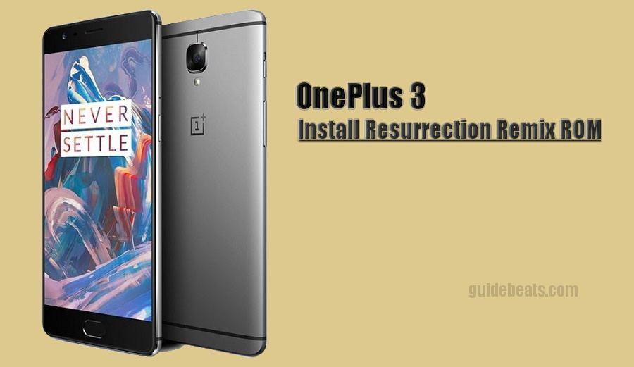 Install Nougat on OnePlus 3 via Resurrection Remix