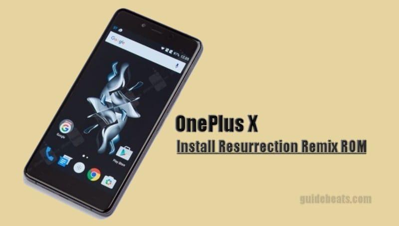 Install Nougat on OnePlus X via Resurrection Remix