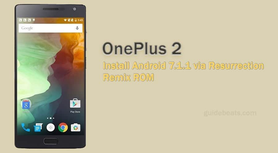 Install Android 7.1.1 Nougat on OnePlus 2 Resurrection Remix ROM