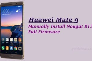 Install Nougat B156 Update on Huawei Mate 9