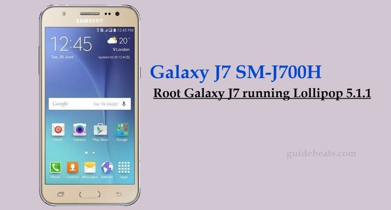 How to Root Galaxy J7 SM-J700H running Lollipop 5 1 1
