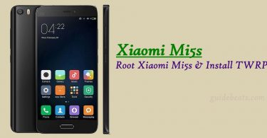 Install TWRP Recovery & Root Xiaomi Mi5s