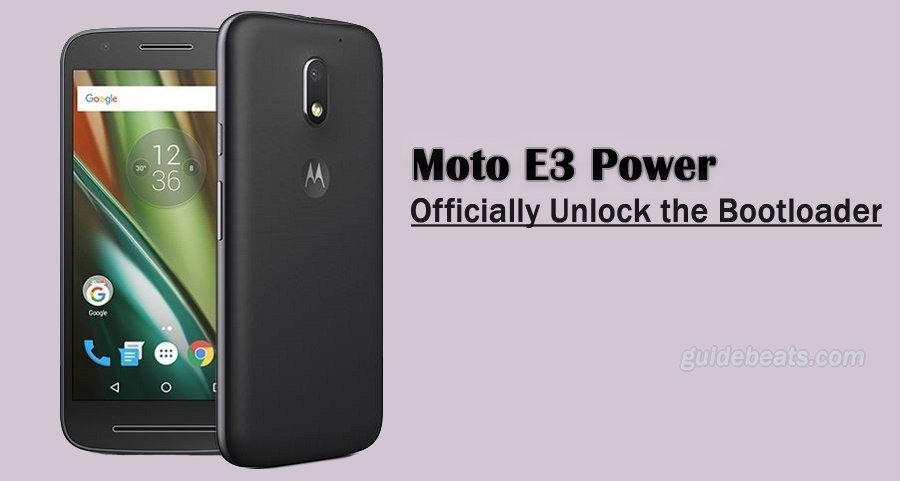 Officially Unlock Bootloader of Moto E3 Power