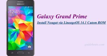 Install Nougat via LineageOS 14.1 on Galaxy Grand Prime