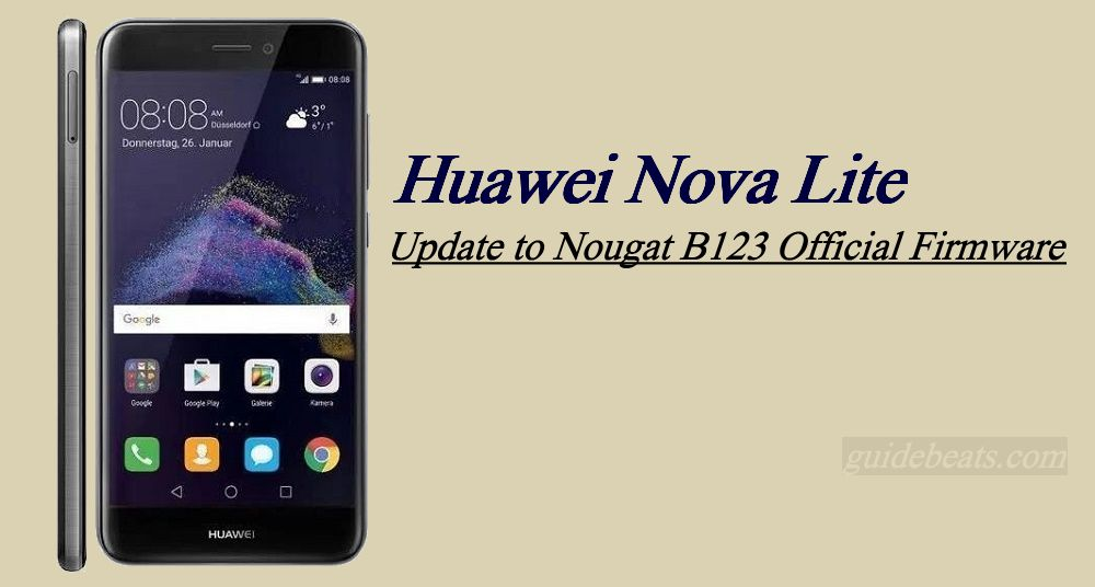 How to Update Huawei Nova Lite to Nougat B123 Official [Asia]