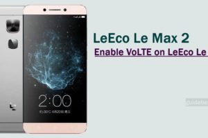 Install VoLTE Patch on LeEco Le Max 2