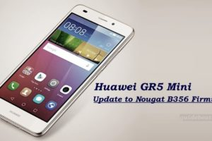 Update Huawei GR5 Mini (NMO-L31) to Nougat B356 Beta Firmware