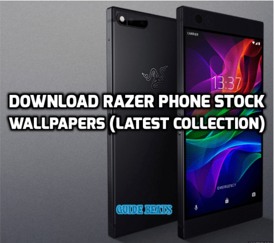 Download Razer Phone Stock Wallpapers Latest Collection